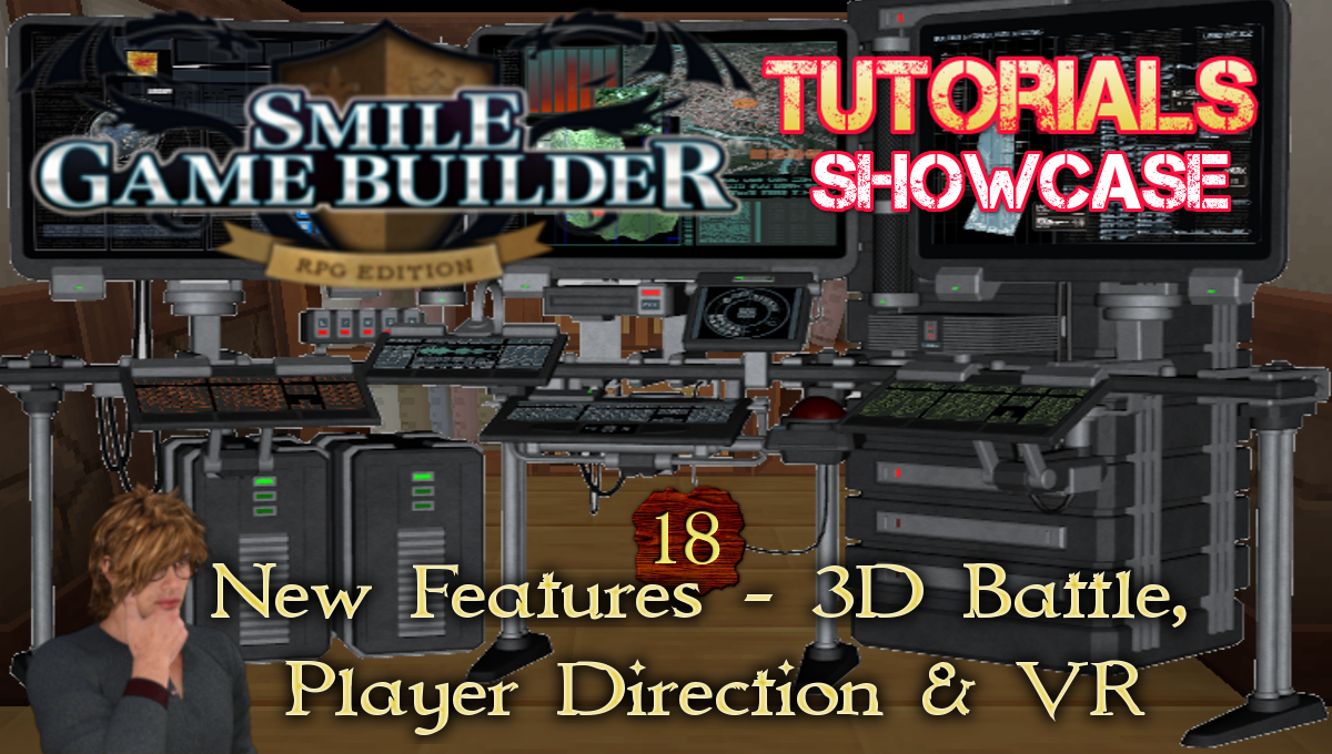 SGB Tutorial #18 - New Features - 3D Battle, Player Direction & VR