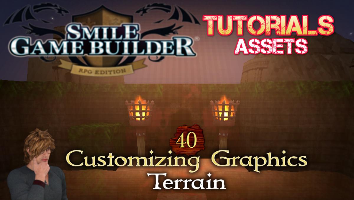 SGB Tutorial #40 - Customizing Graphics - Terrain