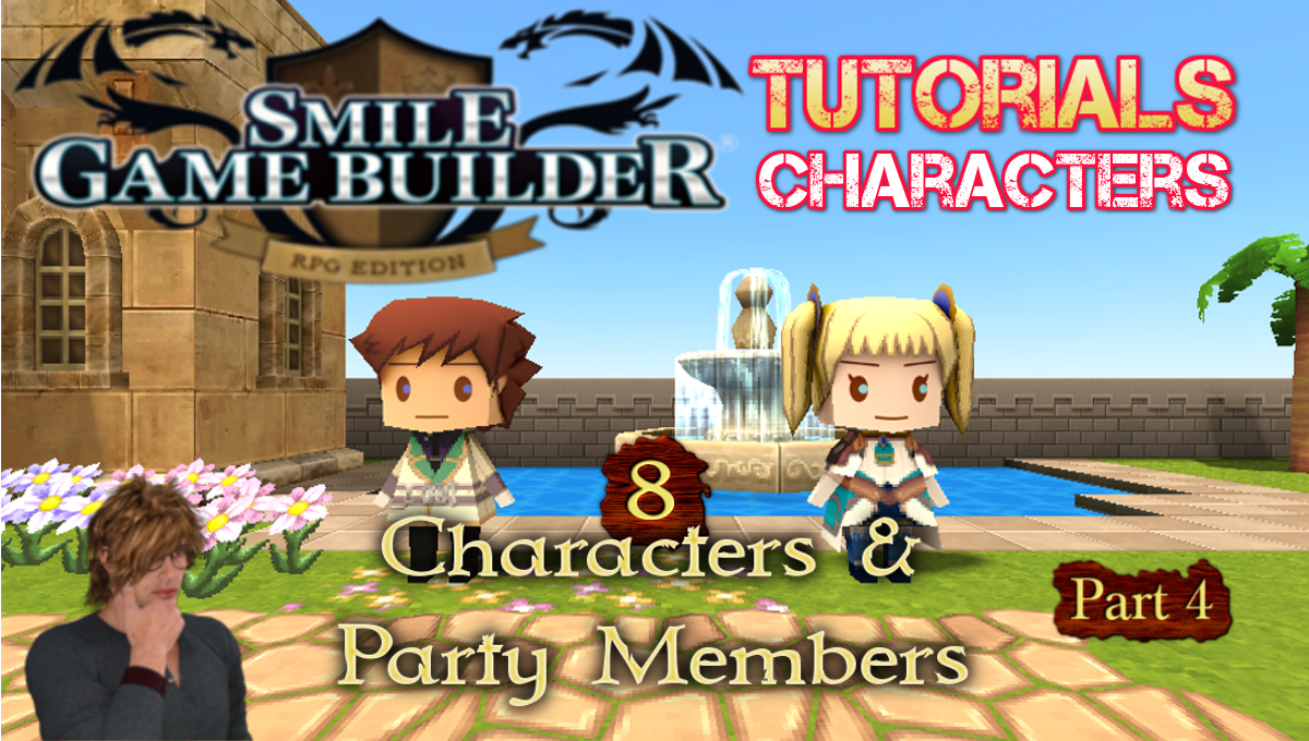 SGB Tutorial #8 - Characters & Party Members (Part 4)