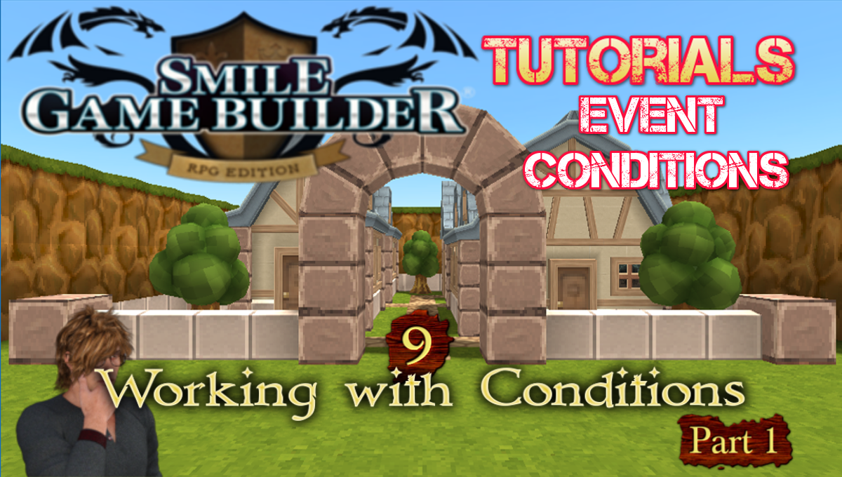 SGB Tutorial #9 - Working with Conditions (Part 1)