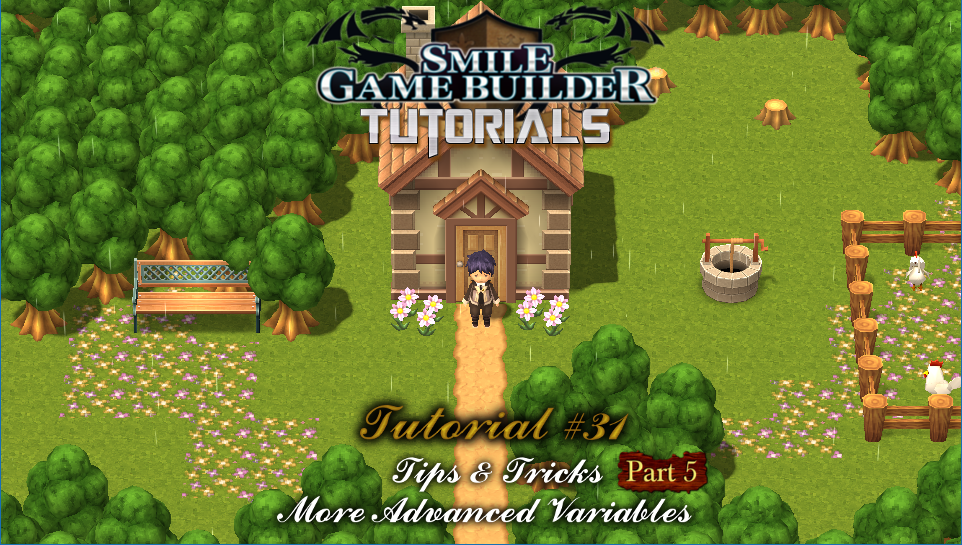 Smile Game Builder Tutorial #31 - More Advanced Vars