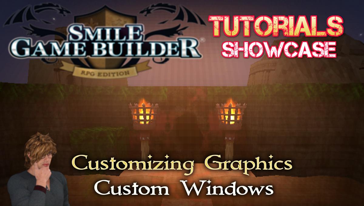 Customizing Graphics - Custom Windows - Smile Game Builder