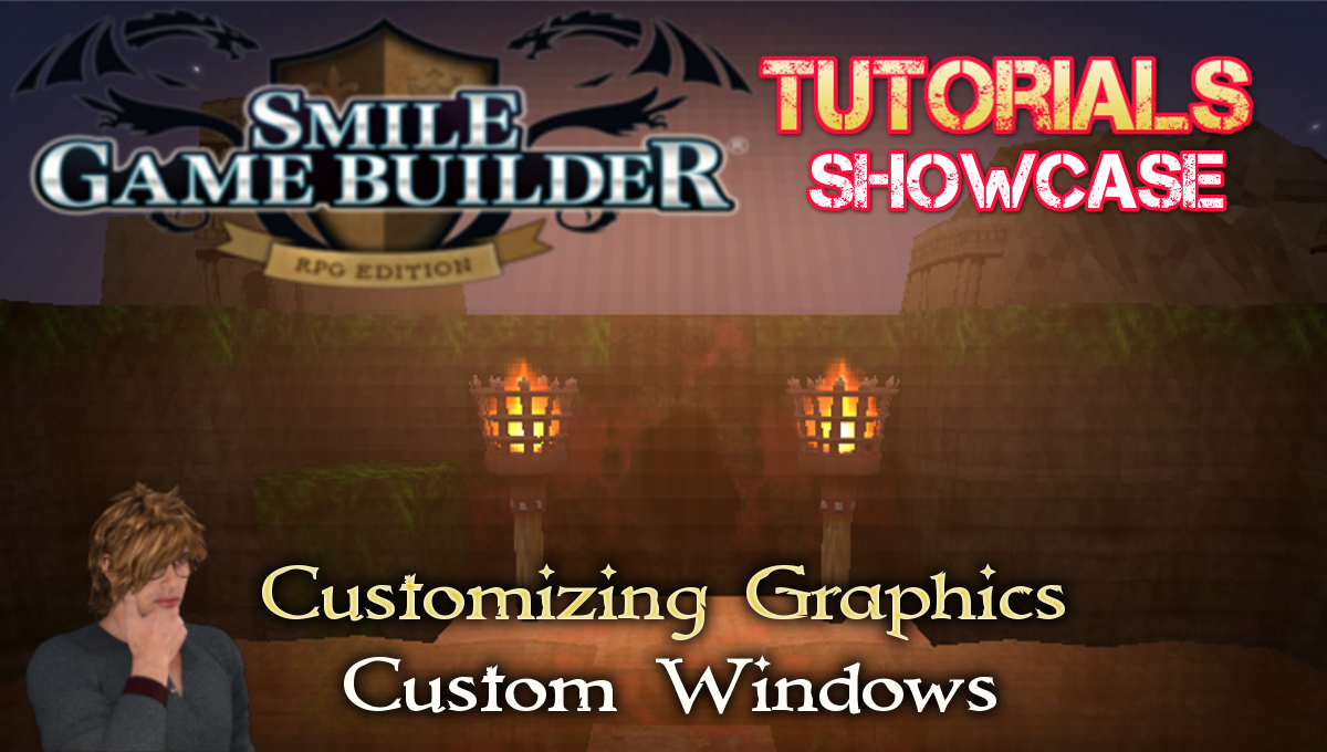 Customizing Graphics - Custom Windows - Smile Game Builder