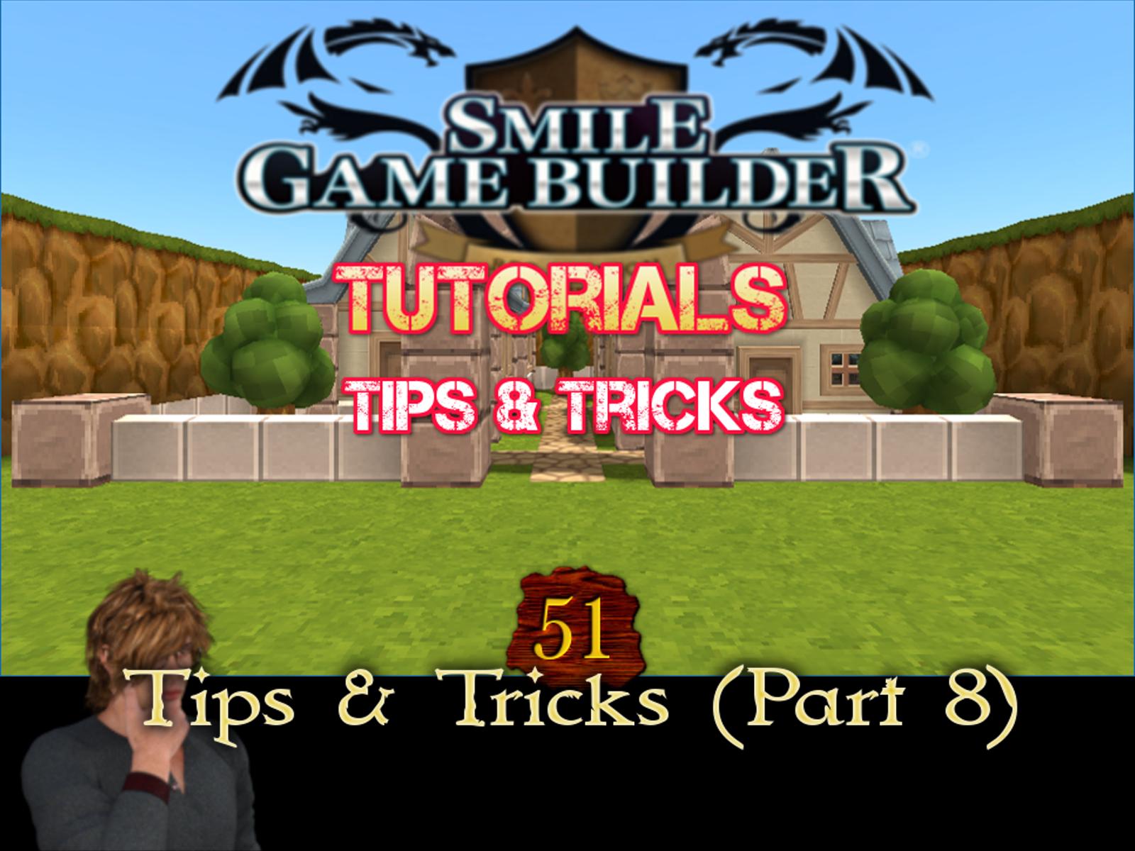 Smile Game Builder Tutorial 51 - Tips & Tricks (Part 8)