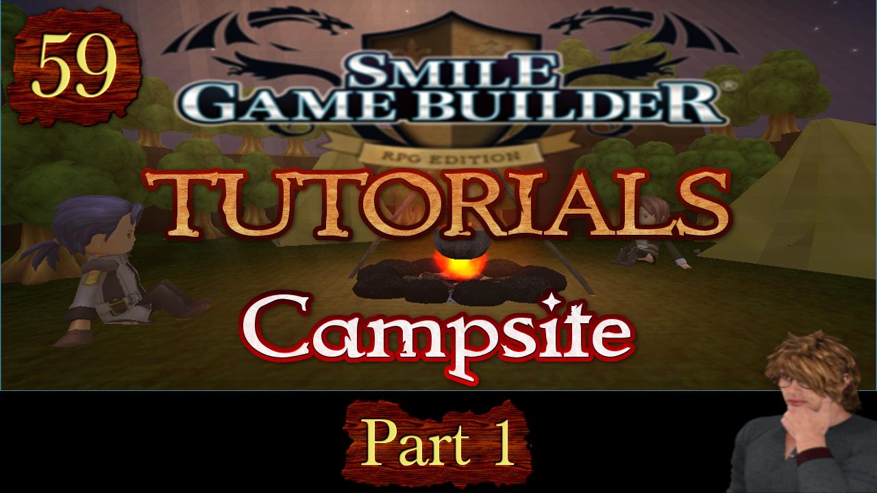 Smile Game Builder Tutorial #59: Campsites (Part 1)