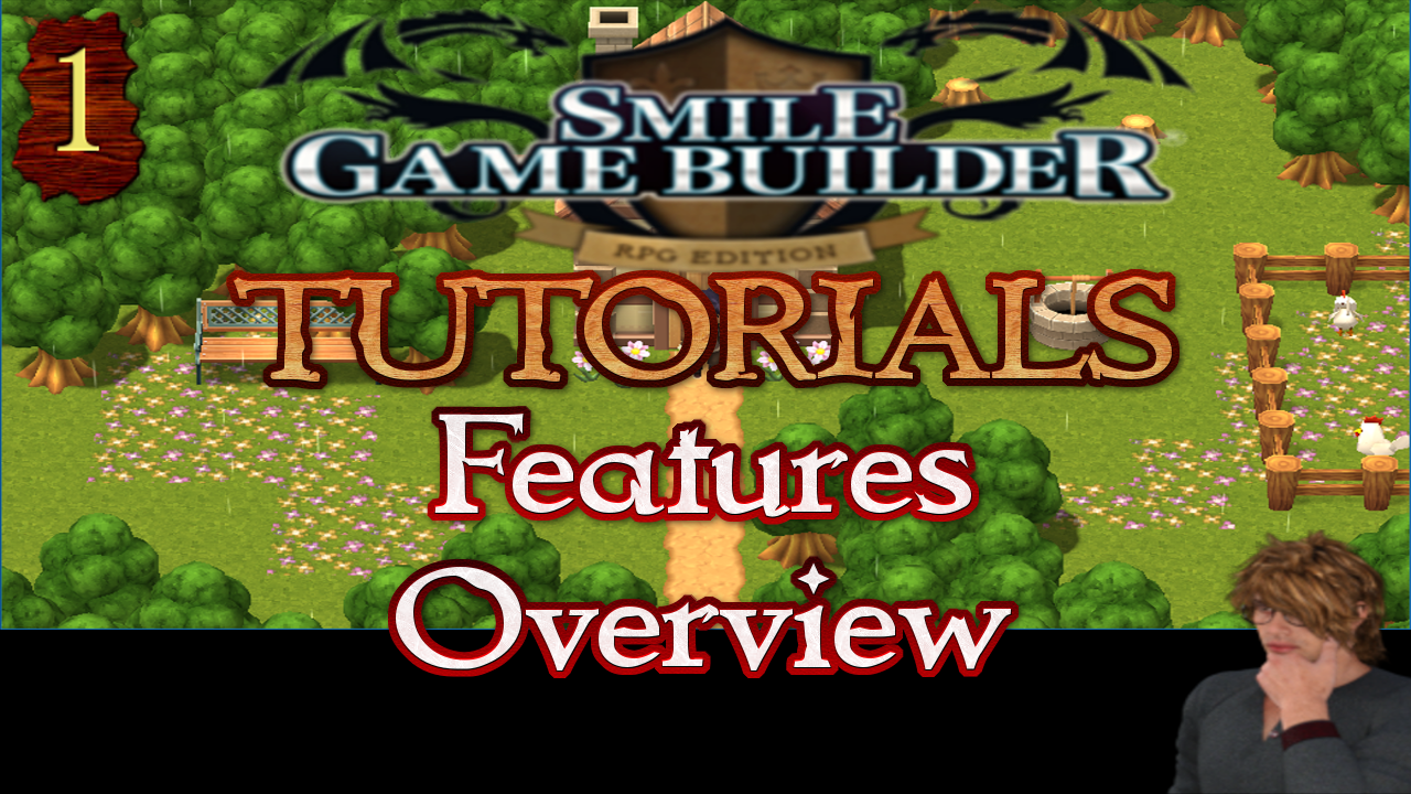 Smile Game Builder Tutorial 001: Features Overview