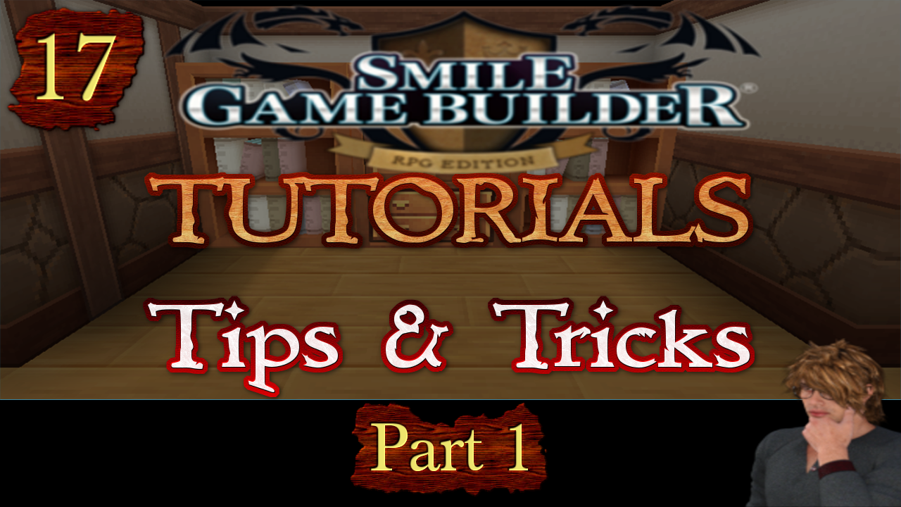 Smile Game Builder Tutorial 017: Tips & Tricks (Part 1)