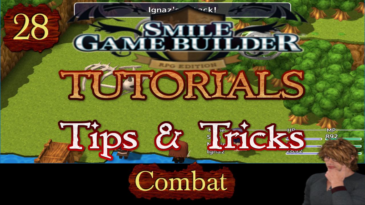 Smile Game Builder Tutorial 028: Tips & Trick (Combat)